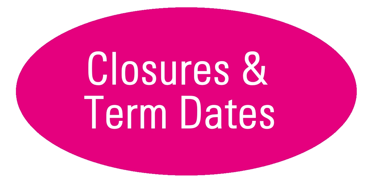 Closures and Term Dates